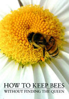 BookS- How to Keep Bees, without Finding the Queen By PAUL MANN