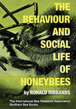 behaviour and social life of honeybees book