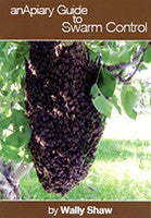 BookS- An Apiary Guide to Swarm Control By WALLY SHAW