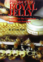 BookS- Producing Royal Jelly By R. VAN TOOR