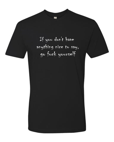 Go Fuck Yourself Men's Tee Shirt