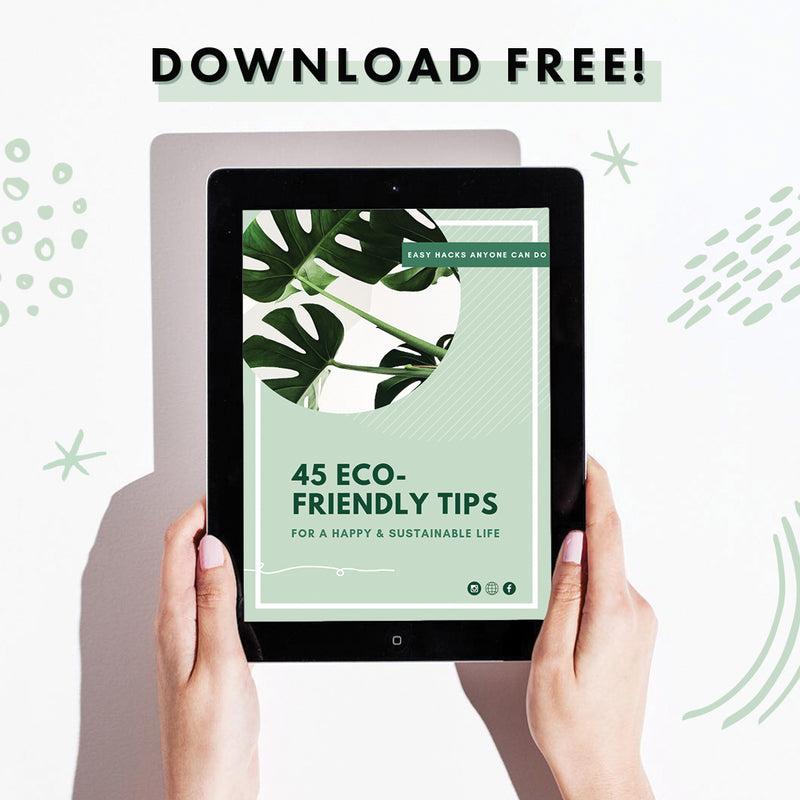 '45 Eco-Friendly Tips for a Happy and Sustainable Life' eBook