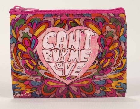 Blue Q- Coin Purse Can't Buy Me Love
