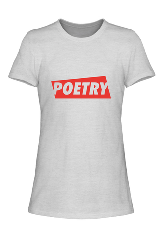 Poetry Ladies Tee [Runs Small]