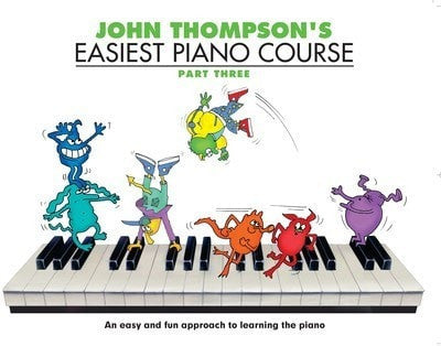 John Thompson Easiest Piano Course BK3 - Somerset Music