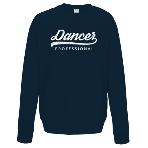 Professional Dancer Sweatshirt