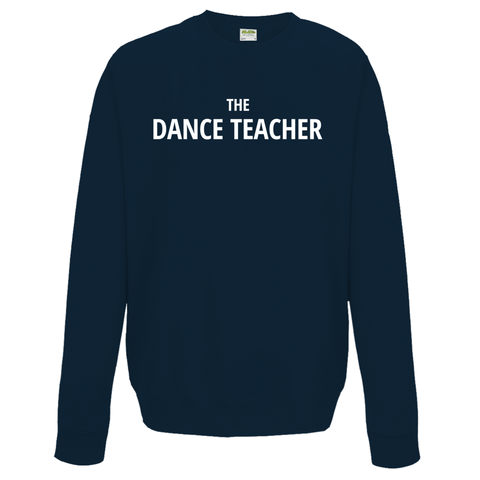 The Teacher Sweatshirt