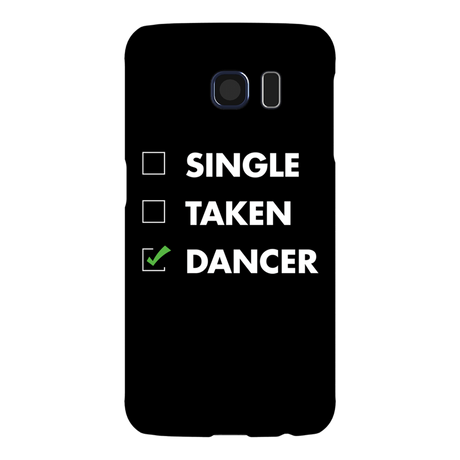 Single. Taken. Dancer Phone Case
