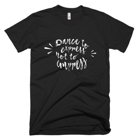 Dance To Express T-shirt