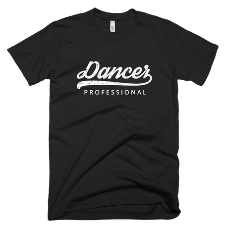 Professional Dancer T-shirt