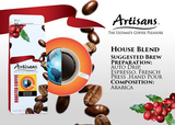 Artisans HOUSE BLEND 500 grams (Beans/Ground)