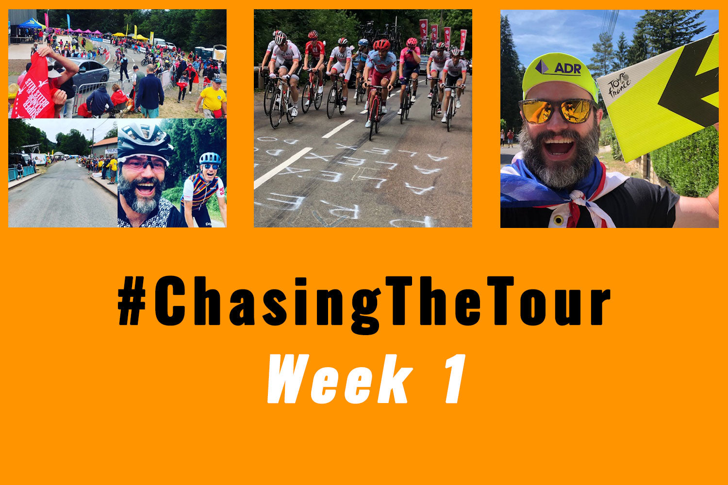 Chasing the Tour - Week 1