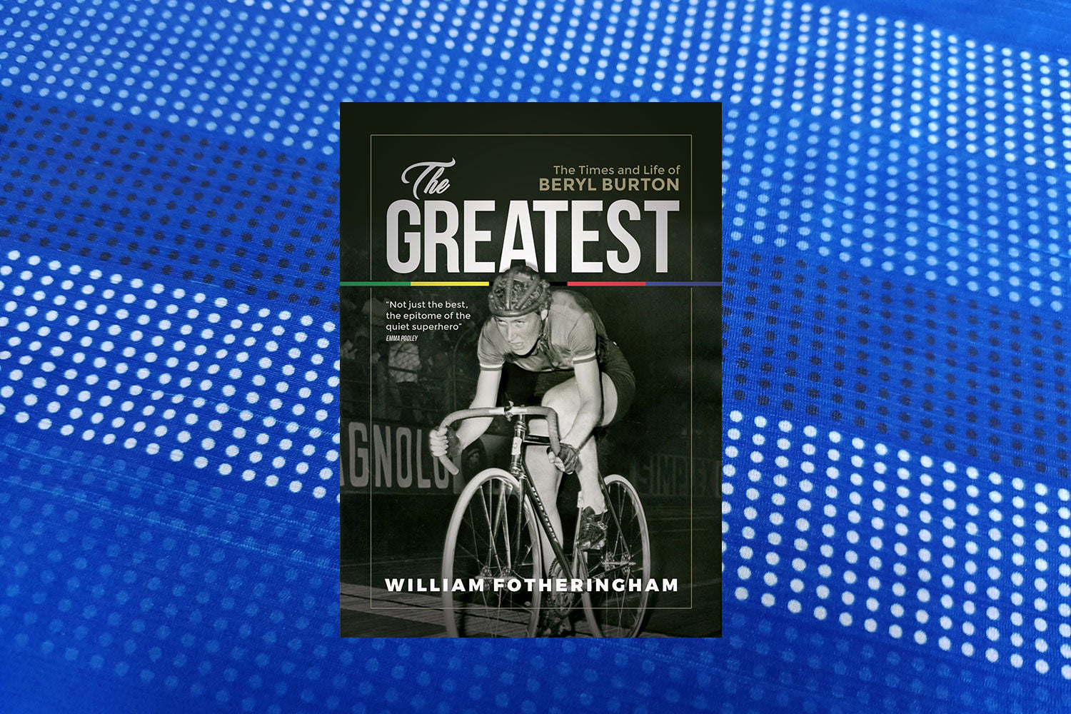 We sat down with William Fotheringham for a Q&A about his latest book The Greatest: The life and times of Beryl Burton.