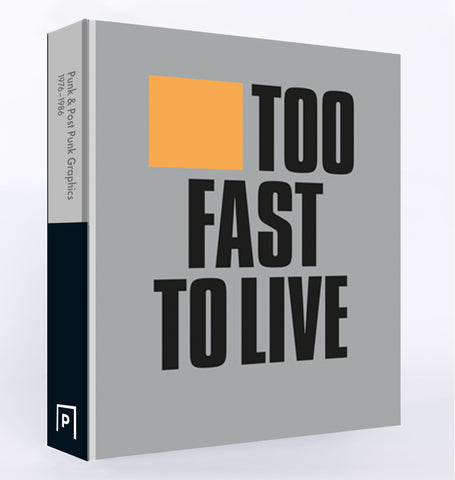 Too Fast To Live Too Young to Die (Limited Edition)