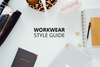 Workwear Style Guide