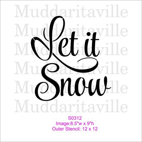 Stencil - Let it Snow