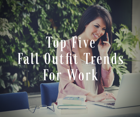 Top 5 Fall 2016 Outfit Trends for Office