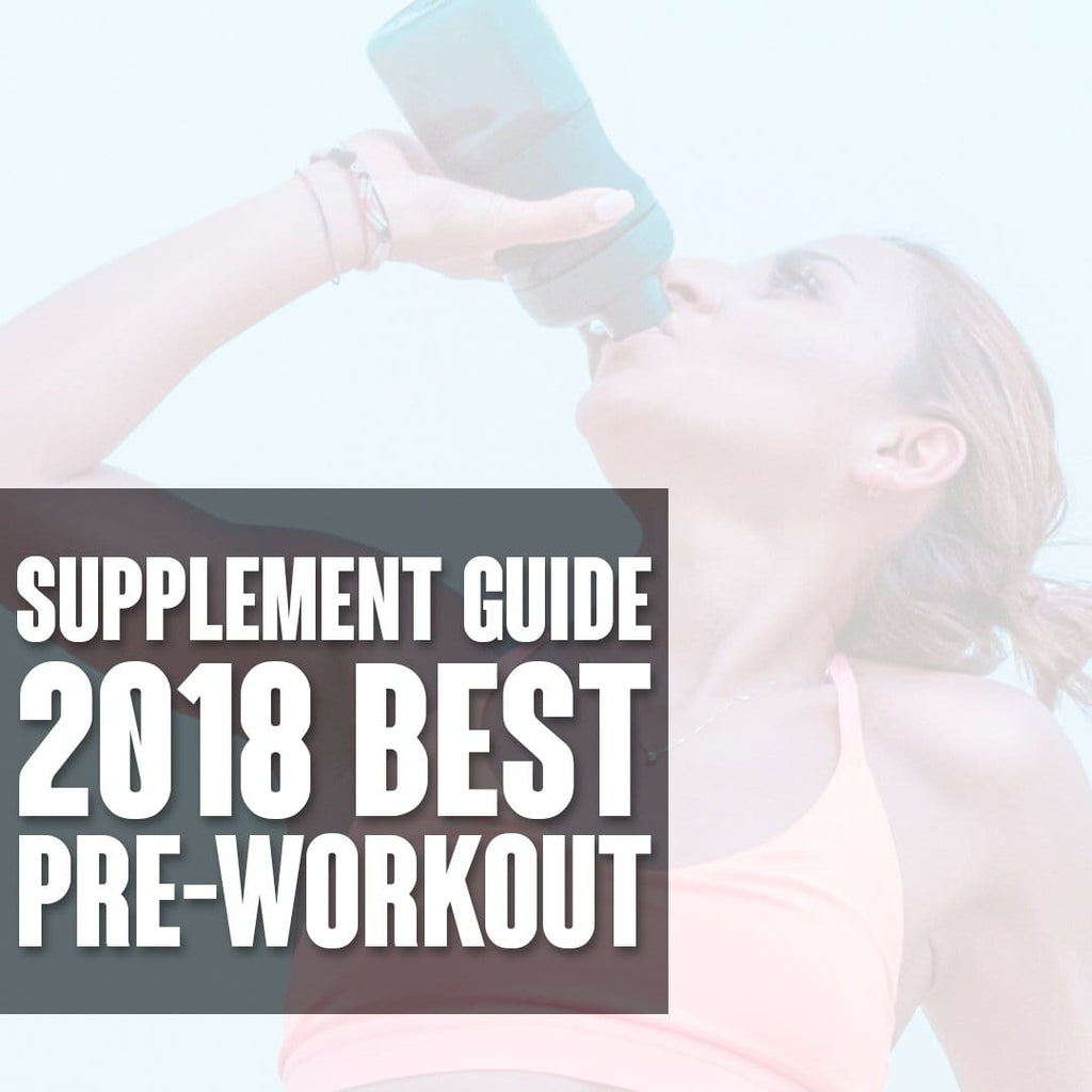 Supplements Guide: Best Pre Workout