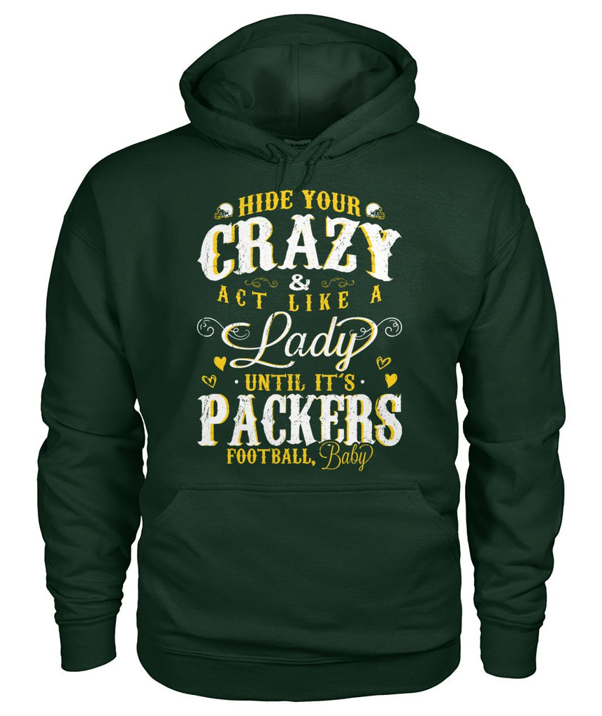 Hide Your Crazy It's Packers Football Baby