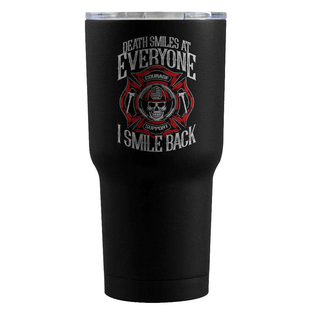 Firefighter Tumbler - I Smile At Death - societyofprints - Society of Prints -