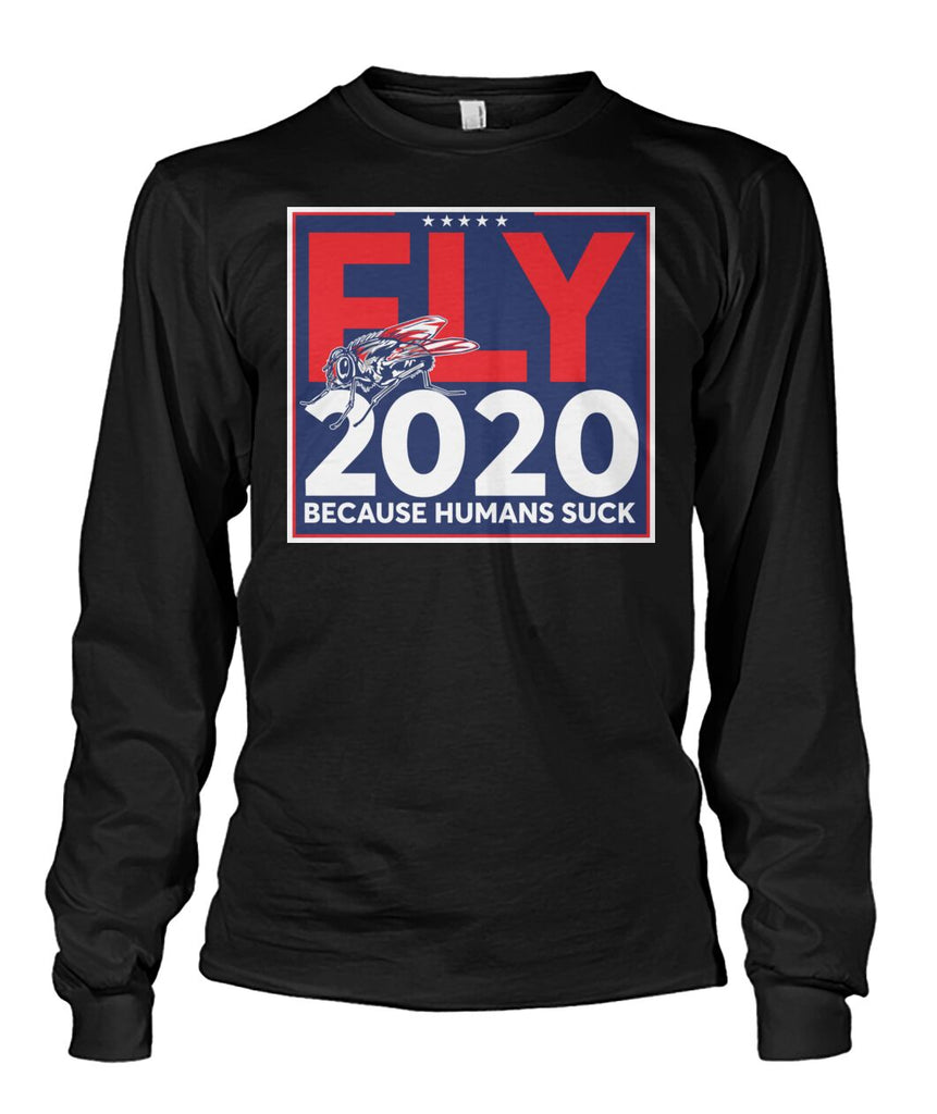 Fly 2020 Because Humans Suck