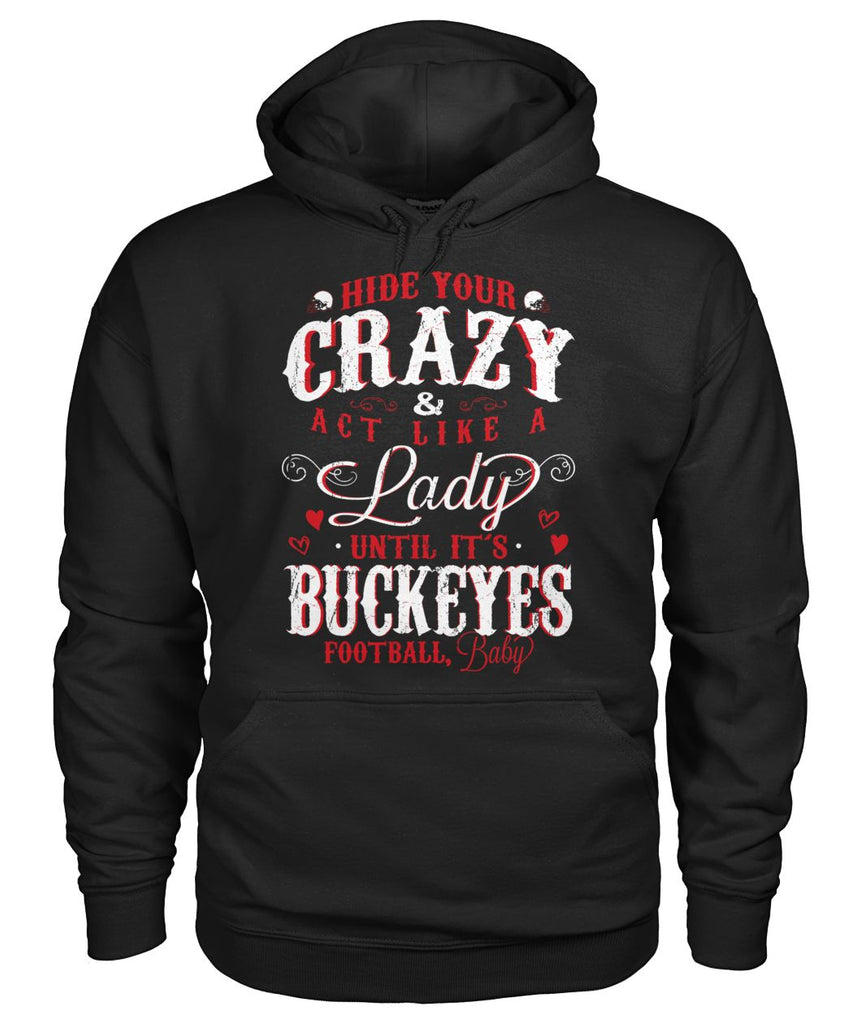 Hide Your Crazy It's Buckeyes Football Baby