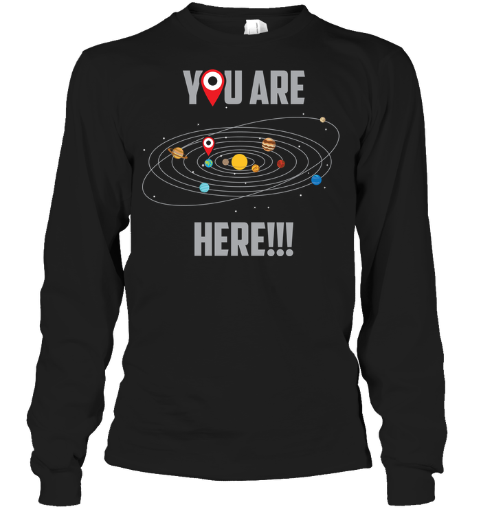 You Are Here Limited Edition Shirt