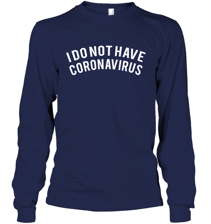 I Do Not Have Coronavirus