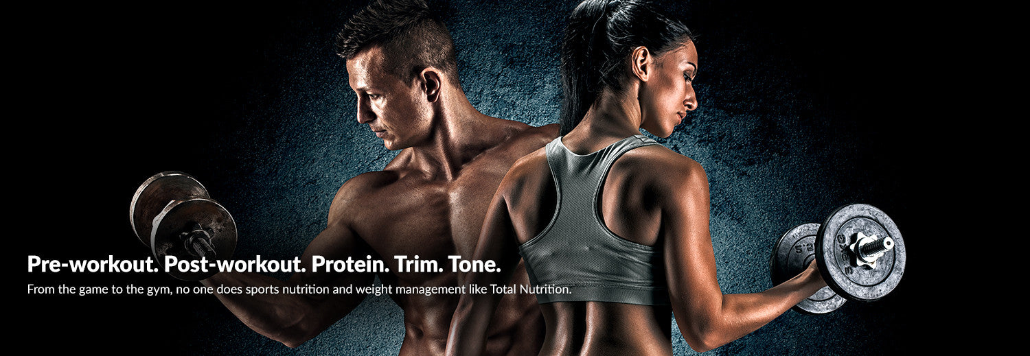 Pre-workout. Post-workout. Protein. Trim. Tone.