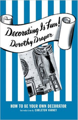 Decorating Is Fun! How to be Your Own Decorator - Carleton Varney