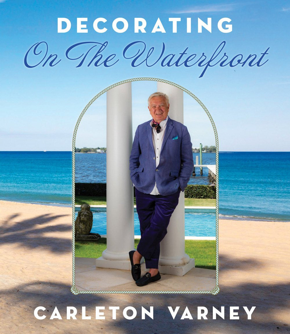 Decorating On The Waterfront - Carleton Varney
