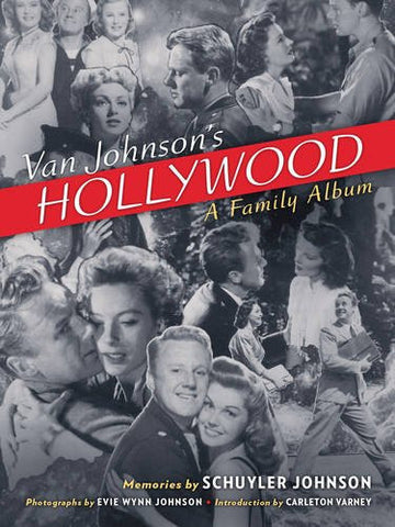 Van Johnson's Hollywood: A Family Album - Free Shipping! - Carleton Varney