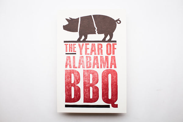 Year of Alabama BBQ Print