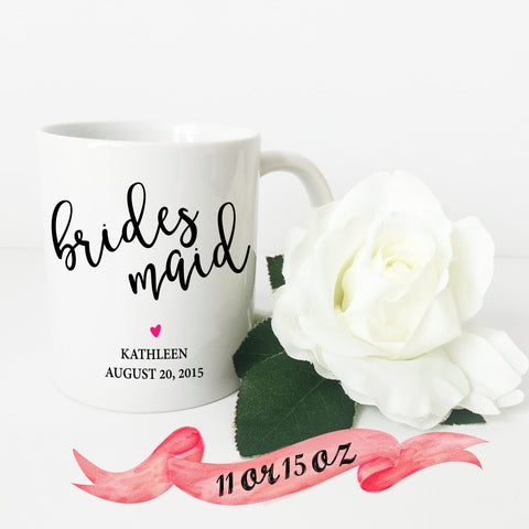 Bridesmaid Mug with Name and Date