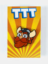 TTT Honeydew Pin Badge