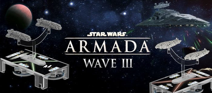 Some thoughts on Star Wars Armada Wave 3