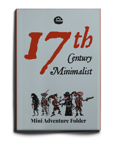 17th Century Minimalist: adventure folder