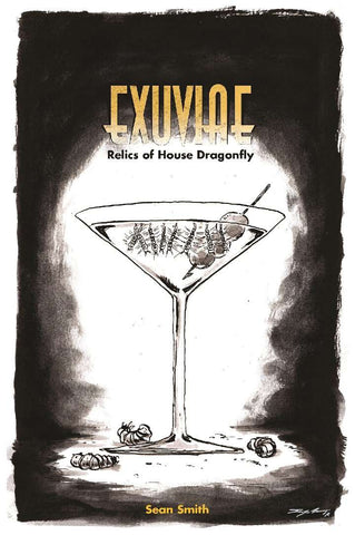 EXUVIAE: Relics of House Dragonfly + complimentary PDF (via online store)