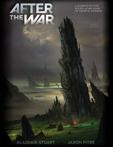 After the War: A Science-Fiction Roleplaying Game of Memetic Horror + complimentary PDF