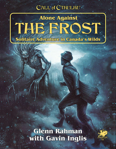 Call of Cthulhu 7th Ed: Alone Against the Frost + complimentary PDF