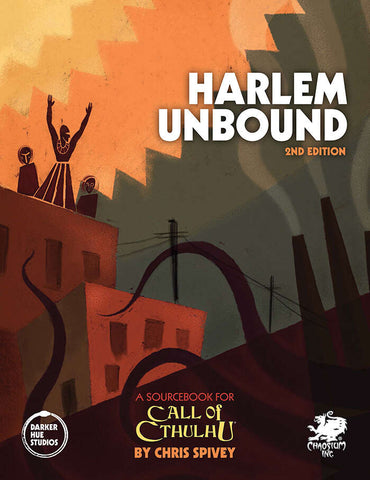 Call of Cthulhu: Harlem Unbound 2nd Edition - Hardcover + complimentary PDF