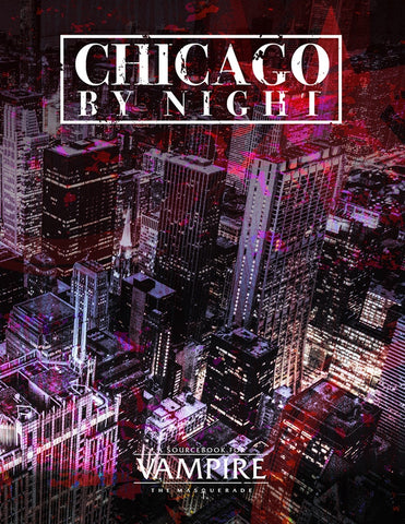 Vampire: The Masquerade 5th Edition: Chicago By Night