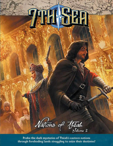 7th Sea: Nations of Theah Vol. 2 + complimentary PDF - Leisure Games