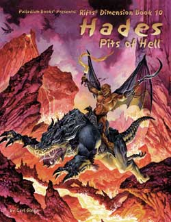 Rifts: Dimension Book 10: Hades - Pits of Hell