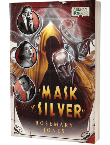 Arkham Horror Novel: Mask Of Silver
