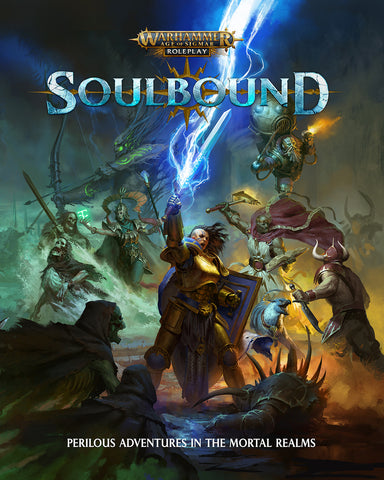 Soulbound: Warhammer Age of Sigmar Roleplay (limited stock now; more copies arriving soon)