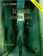 Trail of Cthulhu: Arkham Detective Tales - Extended Edition + complimentary PDF