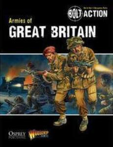 Bolt Action: Armies of Great Britain - Leisure Games