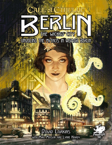 Call of Cthulhu: Berlin - The Wicked City - Hardcover + complimentary PDF