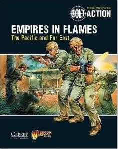 Bolt Action: Empires in Flames - The Pacific and Far East - Leisure Games